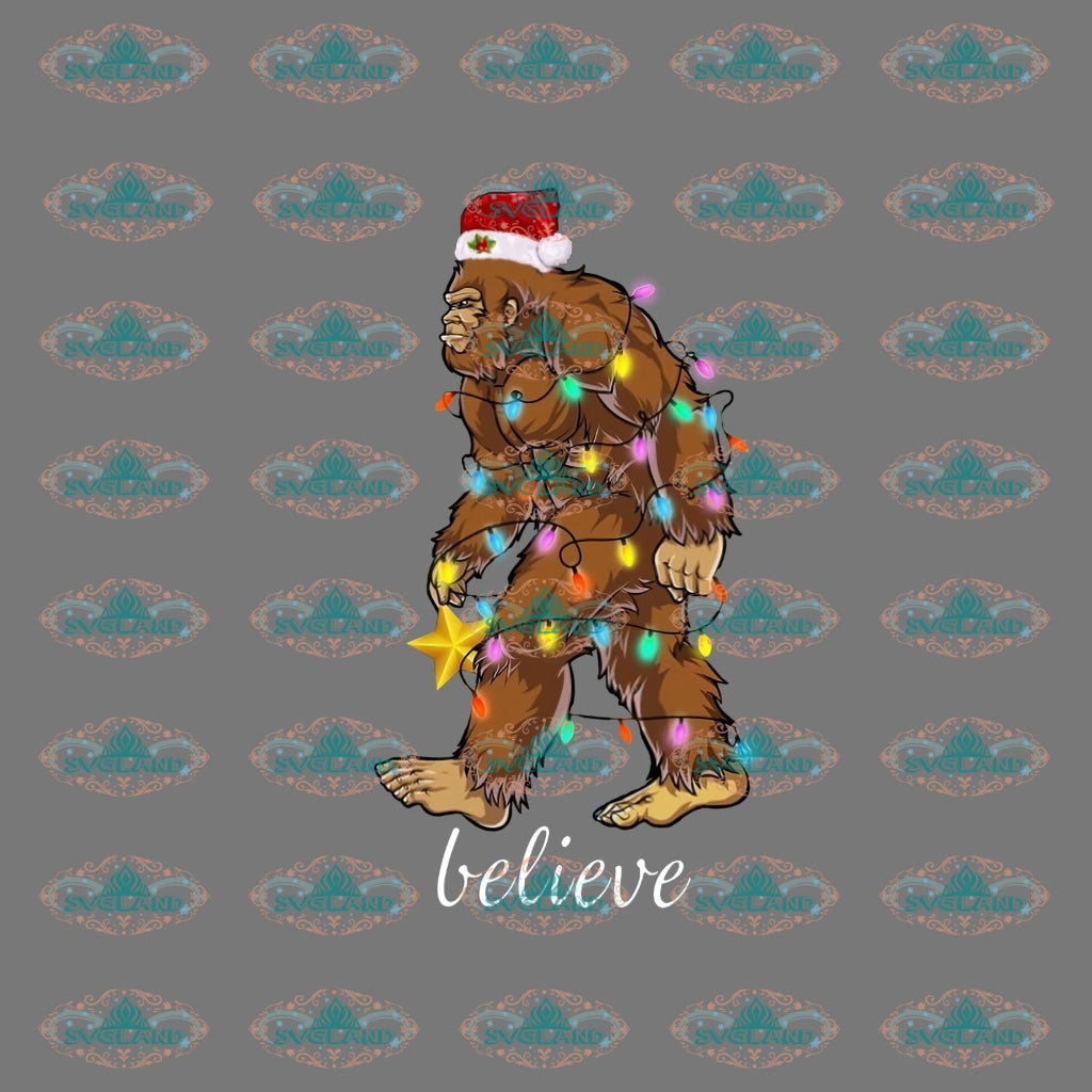 Believe Bigfoot Design Christmas Winter Christmas Gift Merry Png Digital