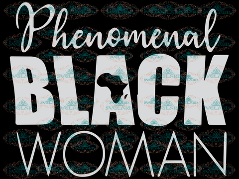 Black Pride Melanin Phenomenal Woman Svg Svg Digital