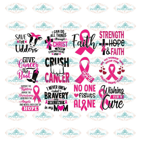 Breast Cancer Svg, Bundle, Cancer Awareness Svg, Cancer Ribbon Svg, Hope Svg, Faith Over Fear Svg, Cancer Svg 2