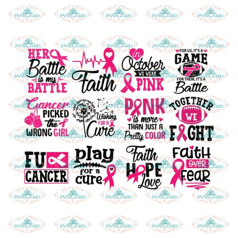 Breast Cancer Svg, Bundle, Cancer Awareness Svg, Cancer Ribbon Svg, Hope Svg, Faith Over Fear Svg, Cancer Svg