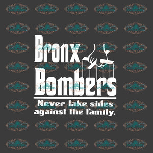 Bronx Bombers Never Take Sides Against The Family New York Yankees Baseball Bronx Bomber Shirt