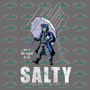 Carn The Right To Be Salty Relentless Defender Man Shirt Png Digital