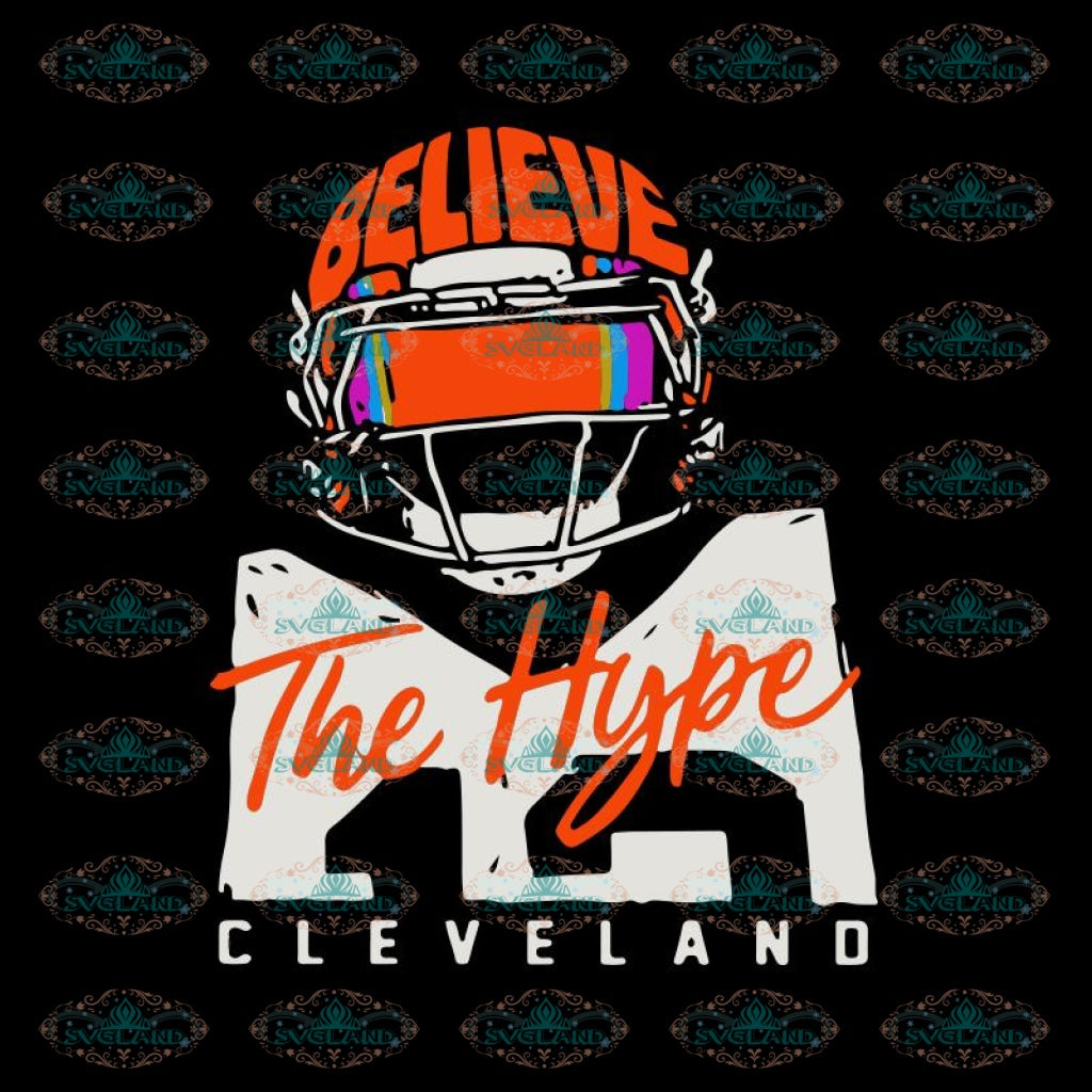 Cleveland Browns Svg, Believe The Hype Browns Svg, Browns Girl Svg, Cricut File, Clipart, Football Svg, Skull Svg, NFL Svg, Sport Svg, Love Football Svg