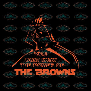 Cleveland Browns Svg, You Dont Know The Power Of The Browns Svg, Love Browns Svg, Cricut File, Clipart, Football Svg, Skull Svg, NFL Svg, Sport Svg, Love Football Svg