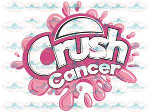 Crush Cancer Svg Survivor Pink Ribbon Awareness Svg Digital