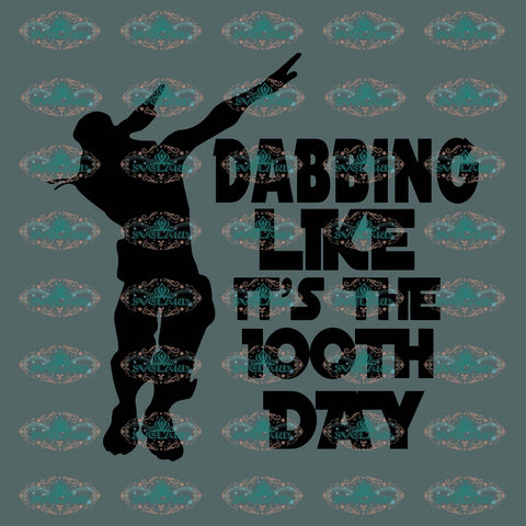 Dabbing Like Its The 100Th Day Dabbing Swag Man 100 Days Of School Gift For Student Svg Digital