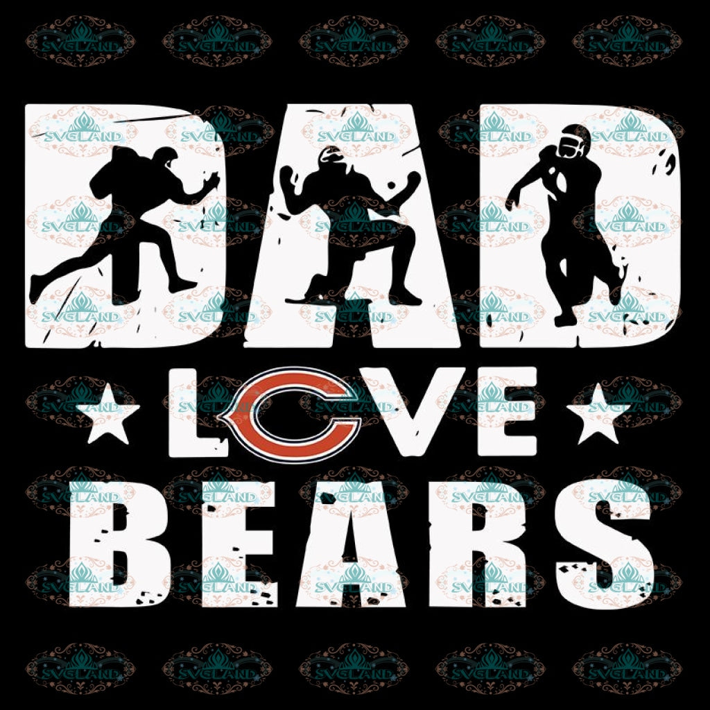 Dad Love Chicago Bears Svg, Cricut File, Clipart, NFL Svg, Football Svg, Love Football Svg, Football Mom Svg, Silhouette