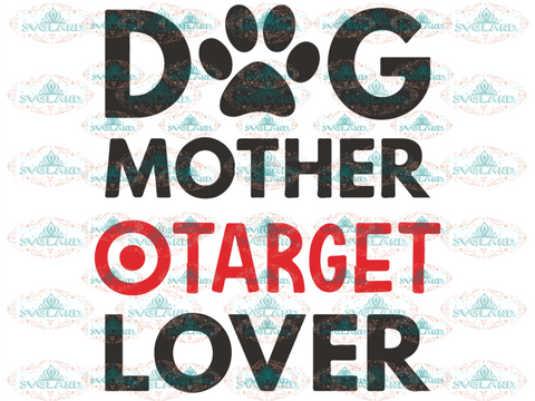 Dog Mother Svg Mom Fur Lover Mama Coffee Mom Life Digital