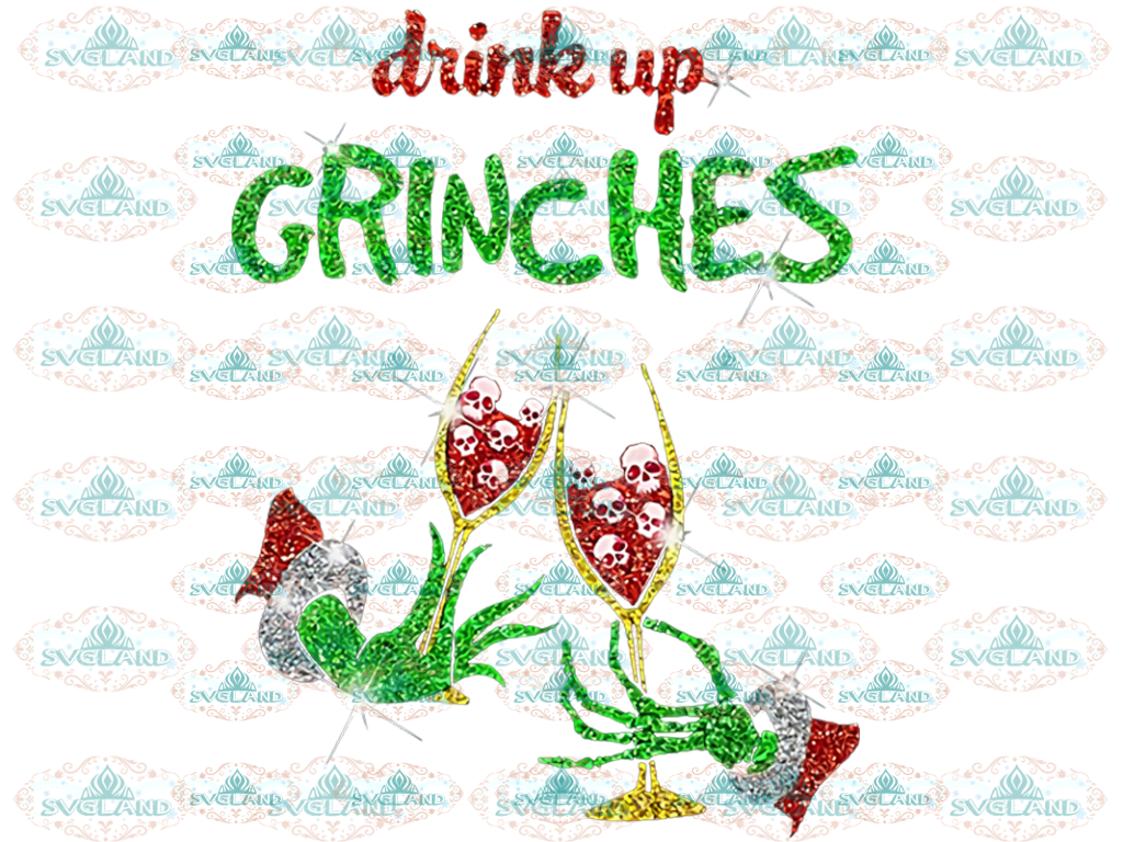Drink Up Grinches Christmas Lights Drinking Wine Grinch Dr Seuss Gift Santa Claus Reindeer Png