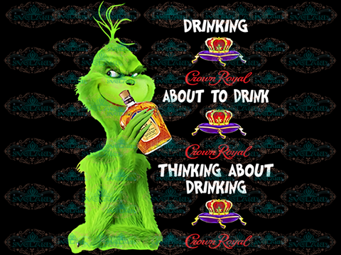 Drinking Crown Royal Png Grinch Dr Seuss Png File Digital