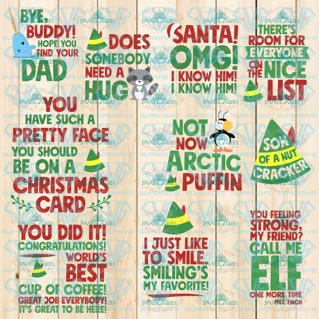 Elf Movie 11 Funny Quotes Buddy The Editable Svg Png Eps Pdf For Christmas Cards Tshirts Holiday