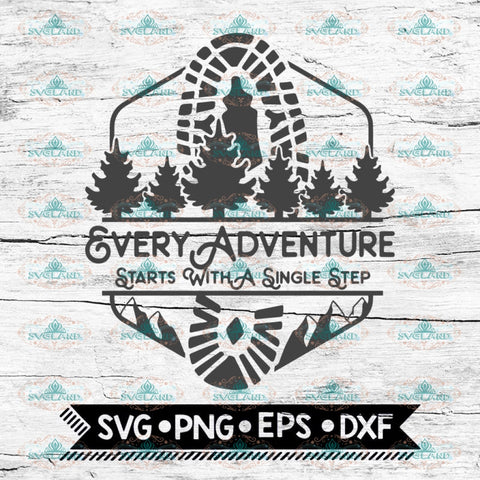Every Adventure Starts With A Single Step Svg, Hiking Svg, Camping Svg, Cricut File, Svg