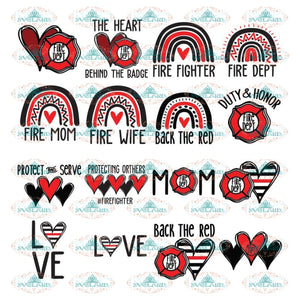 Firefighter Bundle SVG DXF PNG, Support Firefighters, Back the Red, fire wife, fire mom, rainbow
