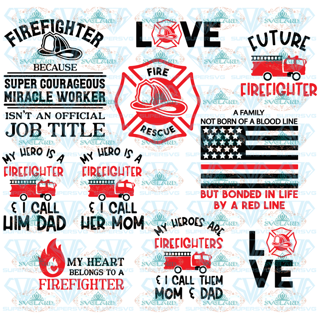 Firefighter Svg My Hero Is Firefighter Quotes Job Love Bundle File Svg Digital