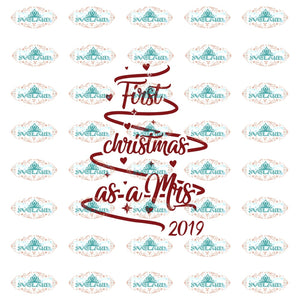 First Christmas As A Mis 2019 Christmas Svg Decor Gift Merry Outfit Ornament Digital
