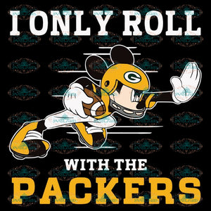 Green Bay Packers Svg, Cricut File, Clipart, NFL Svg, Football Svg, Love Football Svg, I Only Roll With The Bengals, Silhouette, Mickey Svg, Png, Eps, Dxf