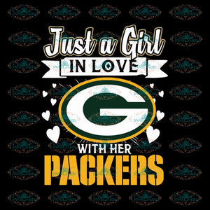 Green Bay Packers Svg, Just A Girl In Love With Her Packers Svg, Cricut Silhouette, Clipart, NFL Svg, Football Svg, Sport Svg