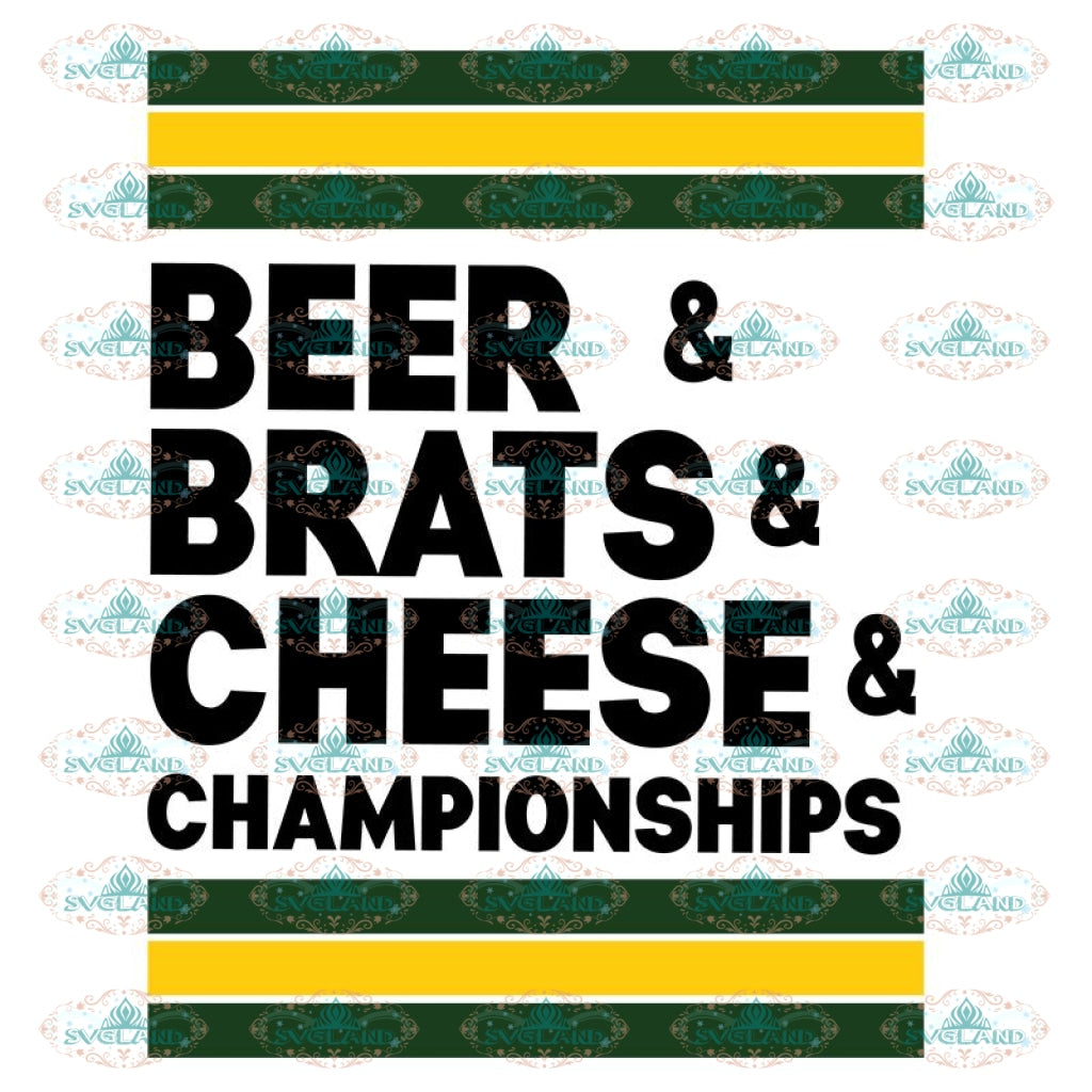 Green Bay Packers Svg, Packers Quotes, Cricut Silhouette, Clipart, NFL Svg, Football Svg, Sport Svg, Beer And Brats And Cheese And Championships
