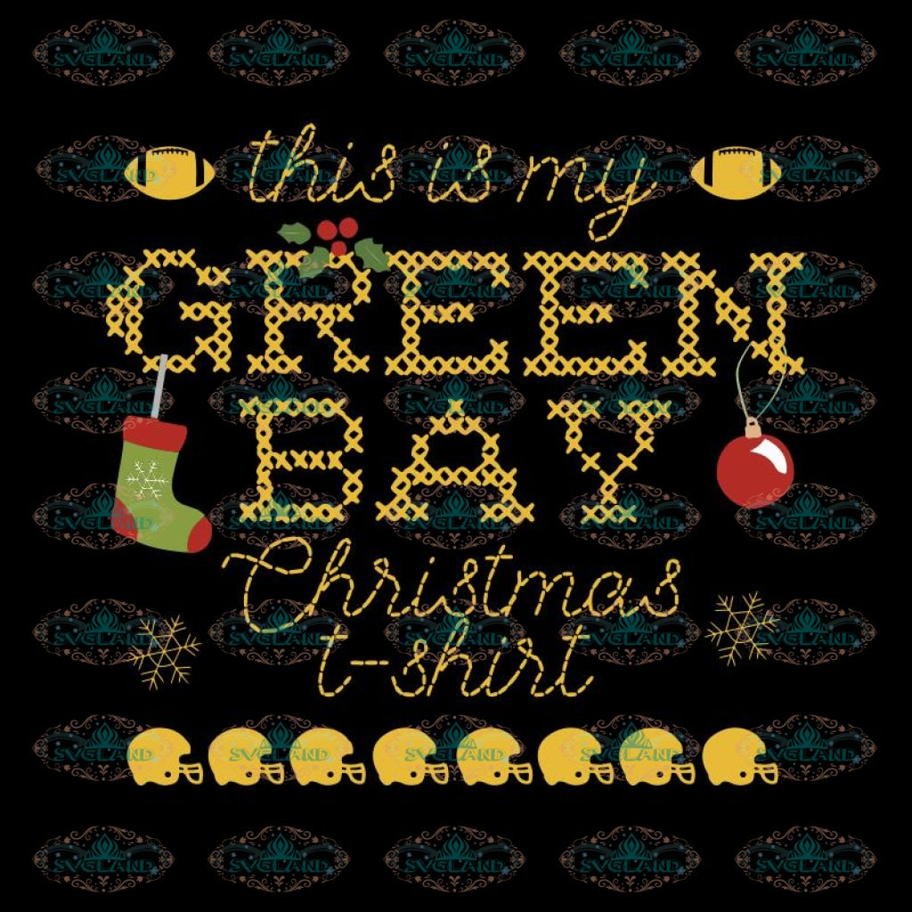 Green Bay Packers Svg, This Is my Green Bay Christmas T-shirt Svg, Cricut File, Clipart, Football Svg, Sport Svg, NFL Svg, Christmas Svg