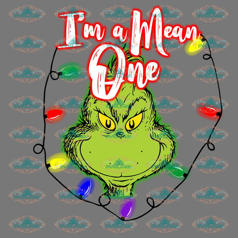 I Mean One Grinch Svg Dr Seuss Party Birthday Digital Christmas Decor Gift Merry Outfit Ornament