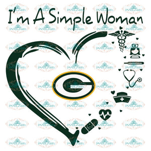 I'm A Simple Woman Love Green Bay Packers Svg, Packers Quotes, Cricut Silhouette, Clipart, NFL Svg, Football Svg, Sport Svg