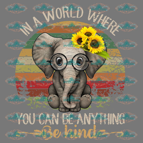 In A World Where You Can Be Anything Kind Elephant Design Lover Vintage Shirt Gift For Friend Png