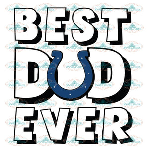 Indianapolis Colts Best Dad Ever Svg, Cricut File, Clipart, Father Svg, Sport Svg, NFL Svg, Football Svg, Love Football Svg, Png, Eps, Dxf