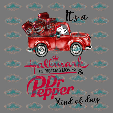 Its A Hallmark Christmas Movies And Dr Pepper Kind Of Day Christmas Gift Outfit Ornament Png Digital