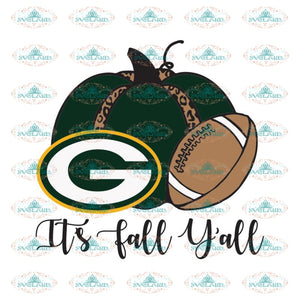 It's Fall Y'all, Green Bay Packers, WI Packers, Pack Svg, Clip Art, Cricut File, NFL Svg, Football Svg, Sport Svg