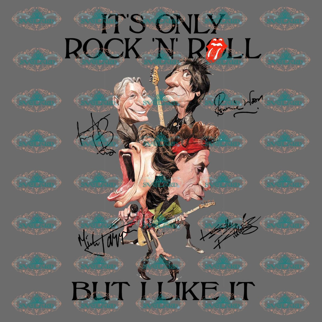 Its Only Rock N Roll But I Like It The Rolling Stone Lips Svg Rock And Roll Gift For Friend Friends