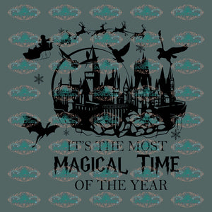 Its The Most Magical Time Of Year Svg Harry Potter Magic School Digital