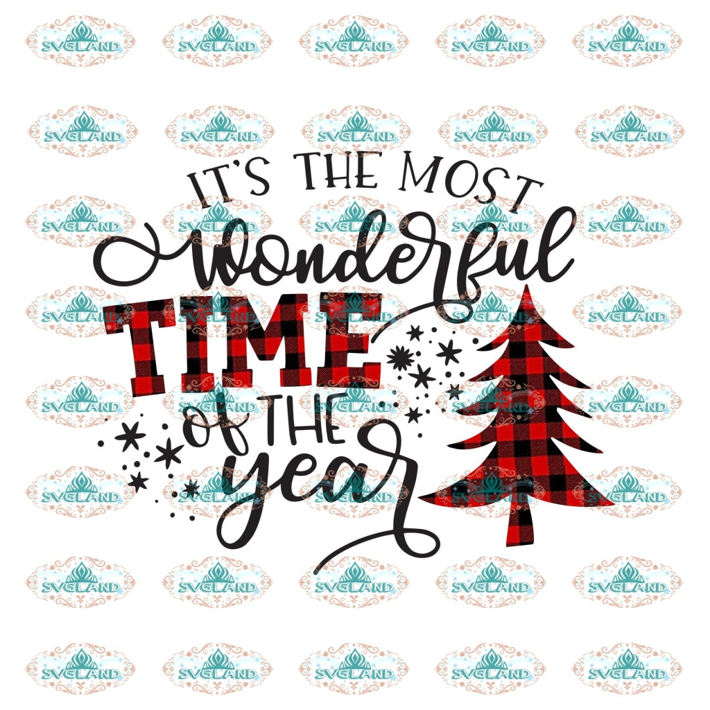 Its The Most Wonderful Time Of Year Christmas Trees Winter Christmas Gift Png Digital