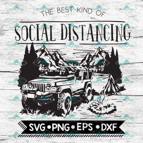 Jeep Social Distancing Svg, Cricut File, Svg, Camping Svg, Camper Svg, Jeep Svg