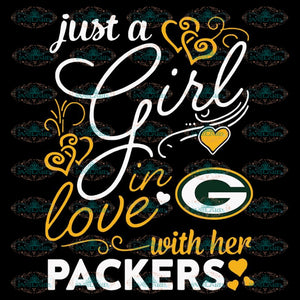 Just A Girl In Love With Her Packers Svg, NFL Svg, Cricut File, Clipart, Green Bay Packers Svg, Football Svg, Sport Svg, Png, Eps, Dxf
