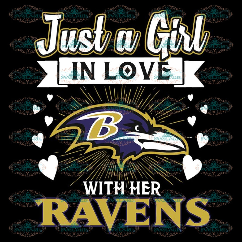 Just A Girl In Love With Her Ravens Svg, NFL Svg, NFL Svg, Sport Svg, Football Svg, Cricut File, Clipart