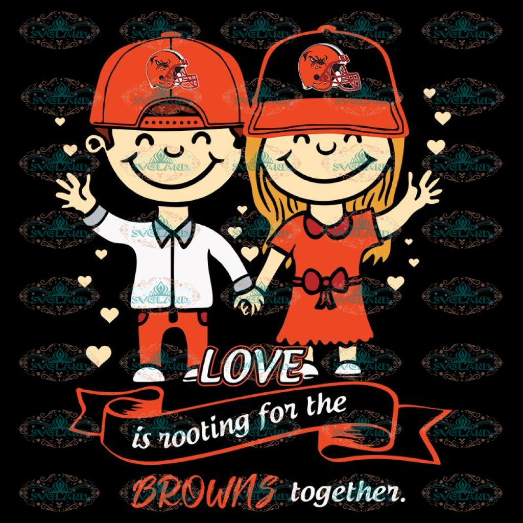 Love In Rooting For The Browns Together Svg, NFL Svg, Cricut File, Clipart, Cleveland Browns Svg, Football Svg, Sport Svg, Love Football Svg, Png, Eps, Dxf