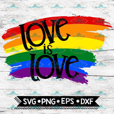 Love Is Love Color and Black & White SVG PNG DXF EPS Download Files