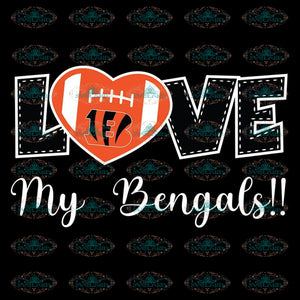 Love My Bengals Svg, Cricut File, Clipart, NFL Svg, Cincinnati Bengals Heart Svg, Sport Svg, Football Svg, Love Football Svg, Png, Eps, Dxf