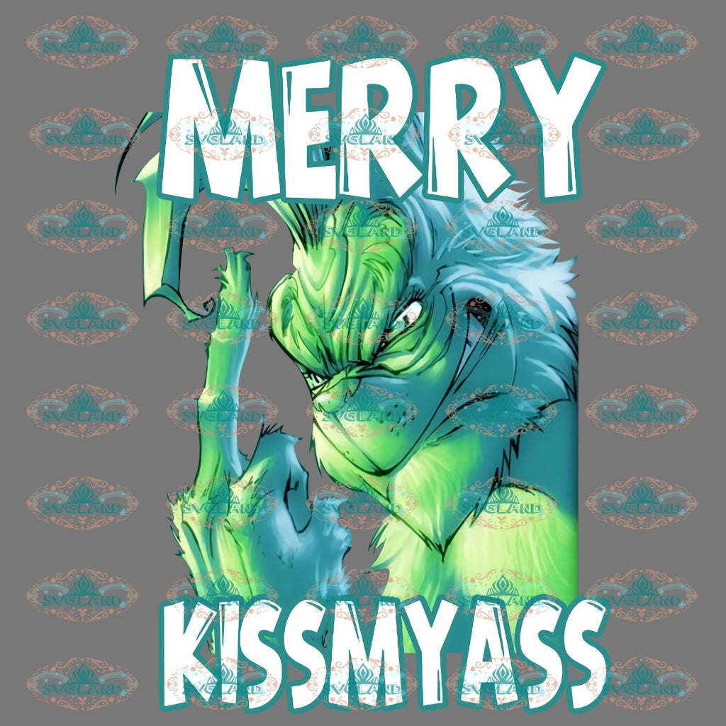 Merry Christmas Kiss My Ass Grinch Dr Seuss Christmas Gift Png Digital