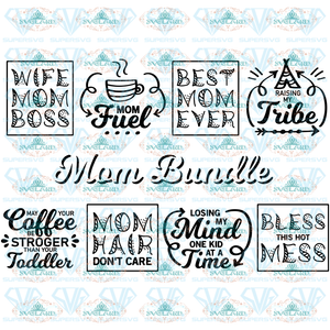 Mom Svg Bundle Funny Mom Sayings Quotes Fuel Hair Dont Care Boss Files For Cricut Coffee Digital
