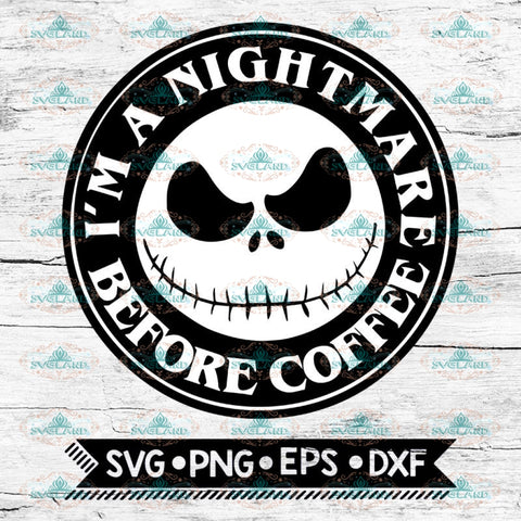 Nightmare Before Coffee Svg, Jack Skellington Svg, Nightmare Before Christmas Svg, Disney, svg, Halloween Svg