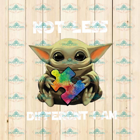 Not Less Different I Am Baby Yoda Star War Autism Png Digital