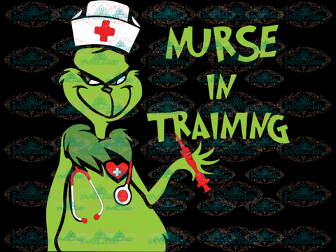Nurse In Training Nurse Svg Life Grinch Dr Seuss Shirt Digital