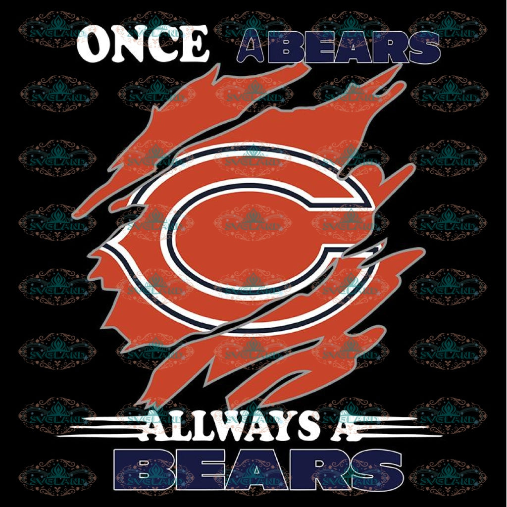 Once A Chicago Bears Always A Bears Svg, Cricut File, Clipart, NFL Svg, Football Svg, Sport Svg, Love Football Svg, Png, Eps, Dxf
