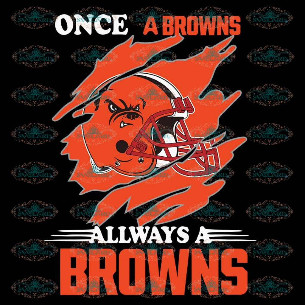 Once A Cleveland Browns Always A Browns Svg, Cricut File, Clipart, NFL Svg, Football Svg, Sport Svg, Love Football Svg, Png, Eps, Dxf
