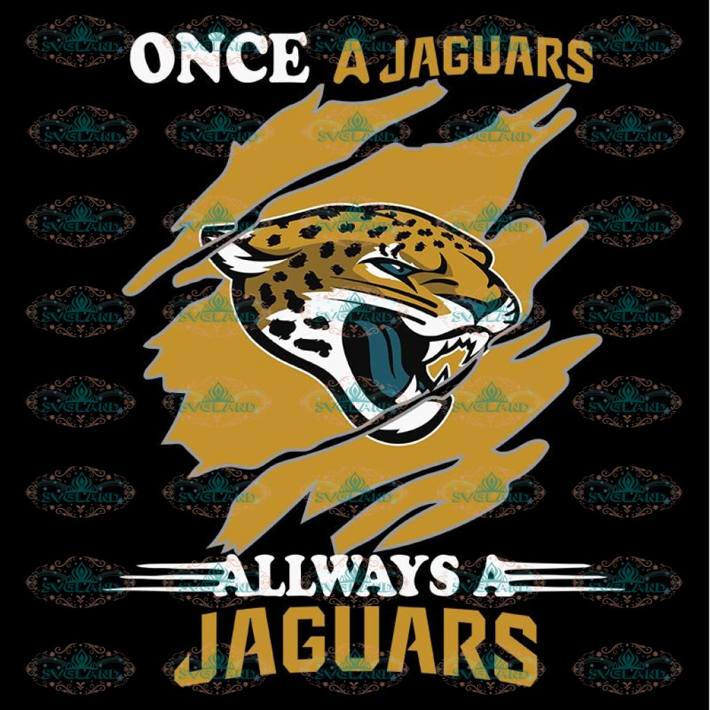 Once A Jacksonville Jaguars Always A Jaguars Svg, Cricut File, Clipart, NFL Svg, Football Svg, Sport Svg, Love Football Svg, Png, Eps, Dxf