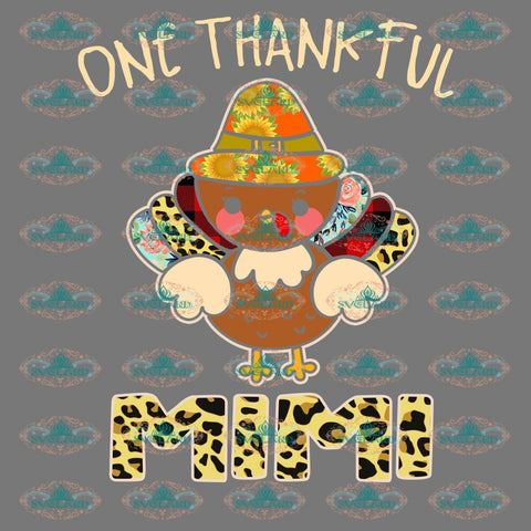 One Thankful Mimi Thanksgiving Thanksgiving Party Mothers Day Mother Gift Thank For Mama Sunflower