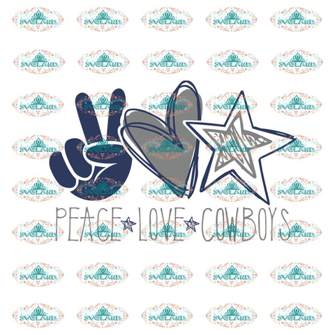 Peace Love Cowboys Dallas Dallas College Football Shirt Svg Digital
