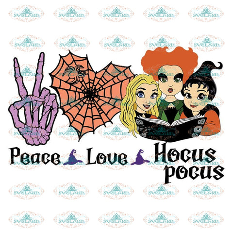 Peace Love Hocus Pocus Svg, Halloween Svg, Cricut File, Clipart, Witch Svg, Clipart