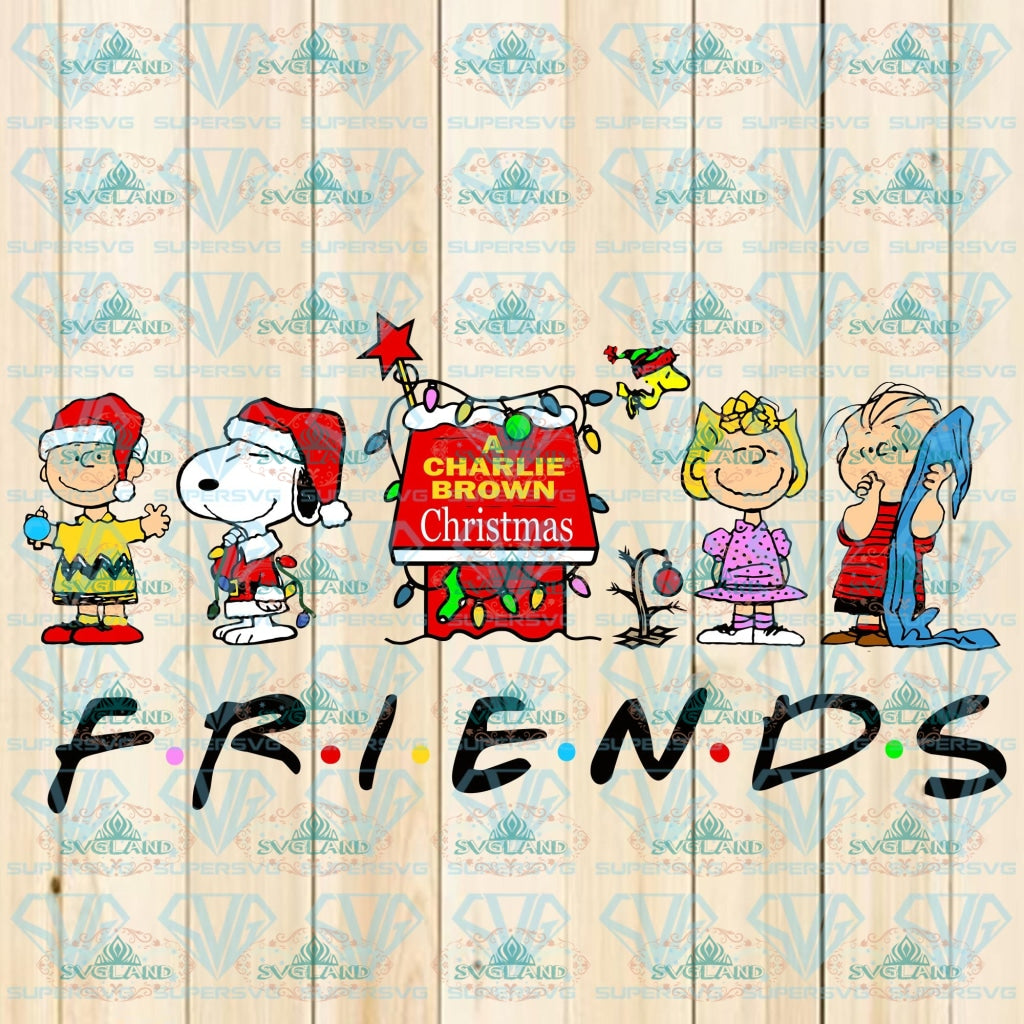 Peanuts Gang Christmas Friends Snoopy Charlie Brown Funny Movie Holiday Saying Svg Digital